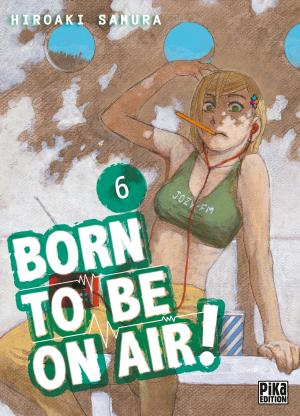 Born to be on air 6