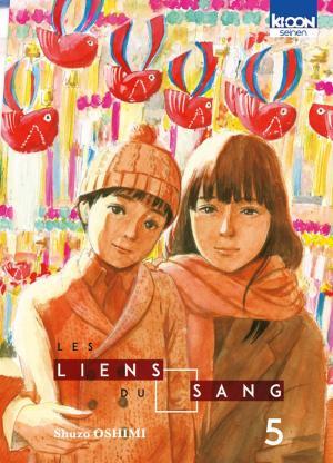 Les Liens du Sang  # 5