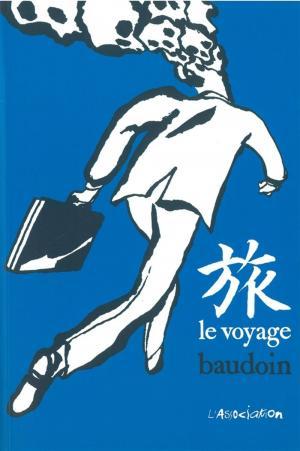 Le voyage (Baudoin) édition simple