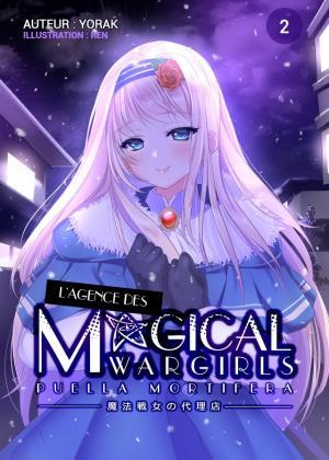 L'agence des Magical Wargirls 2 Format LN Original