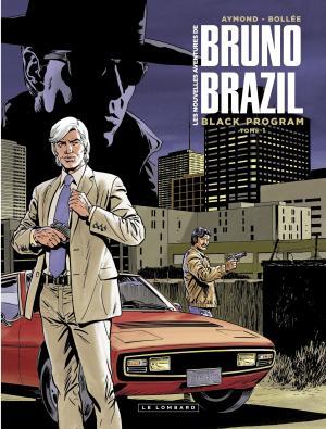 Les nouvelles aventures de Bruno Brazil T.1