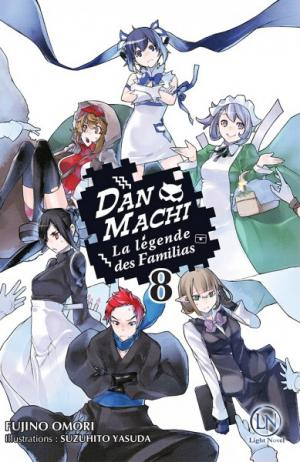 DanMachi – La légende des Familias 8 Simple