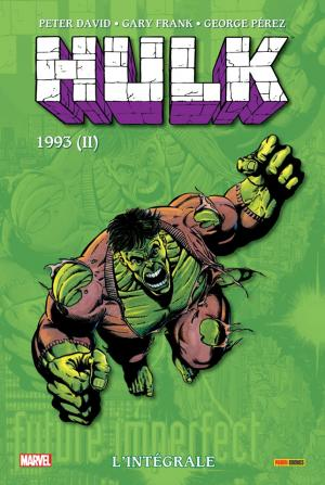 The Incredible Hulk # 1993 TPB Hardcover - L'Intégrale