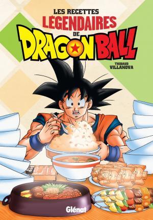 Les recettes légendaires de Dragon Ball 1 simple