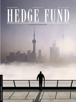Hedge Fund 6 - Assassin financier