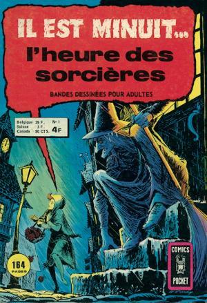 Il Est Minuit... L'Heure des Sorcières édition Kiosque (1975 - 1978)