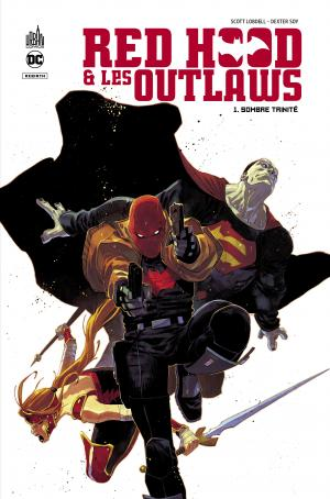 Red Hood and the Outlaws - Rebirth 1 TPB Hardcover (cartonnée)
