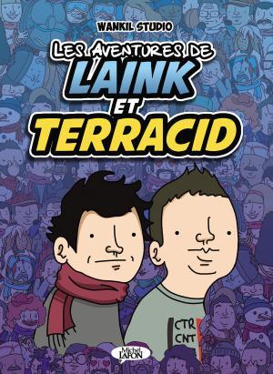 Les aventures de Laink et Terracid édition simple