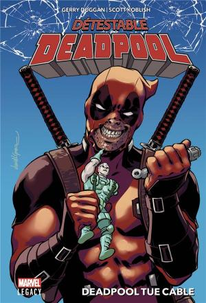 Marvel Legacy - Despicable Deadpool 1 TPB hardcover (cartonnée)