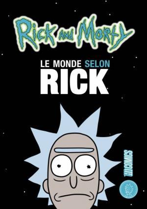 Le monde selon Rick 1