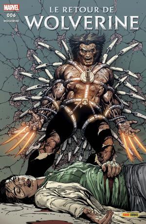Wolverine - Le retour de Wolverine # 6 Softcover (2019 - En Cours)