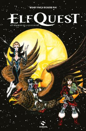 Elquest - Les seigneurs de la roue brisée édition TPB Hardcover (cartonnée)