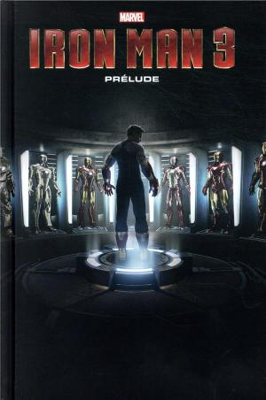 Marvel's Iron Man 3 Prelude  TPB Hardcover (cartonnée)