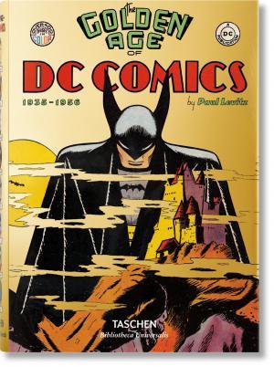 The Golden Age of DC Comics  Hardcover (cartonnée)
