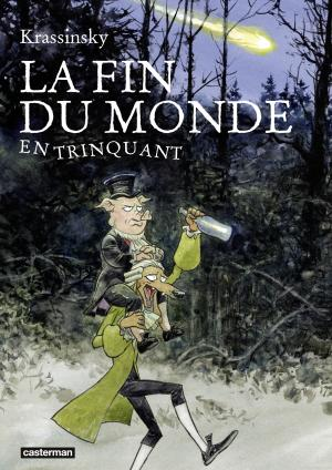 La fin du monde en trinquant édition simple