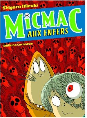 couverture, jaquette Micmac aux Enfers   (Cornelius Manga)