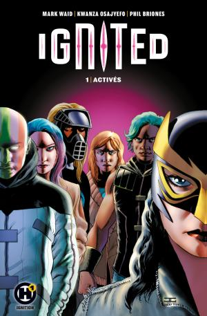 Ignited 1 TPB Hardcover (cartonnée)