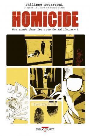 Homicide - Une année dans les rues de Baltimore 4 - 2 Avril - 22 Juillet 1988