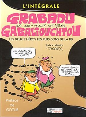 Grabadu et Gabaliouchtou édition Intégrale