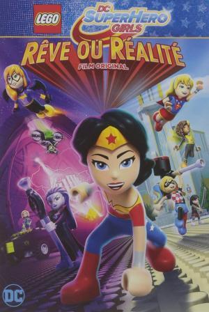 LEGO DC Super Hero Girls : Rêve ou réalité édition simple