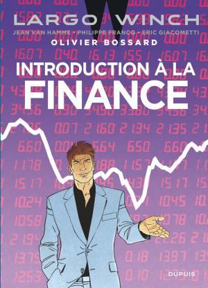 Largo Winch édition Introduction à la finance