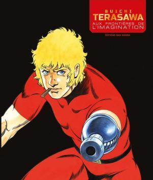 Buichi Terasawa - Aux frontières de l'imagination édition simple 2019