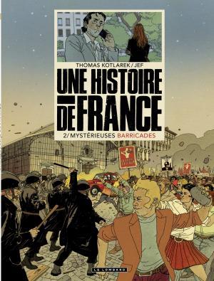 Une histoire de France 2 - Mystérieuses barricades