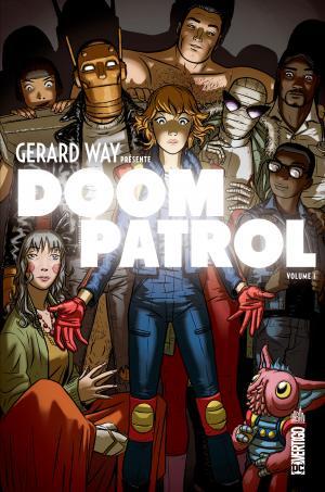 Gerard Way présente Doom Patrol édition TPB Hardcover (cartonnée) - Vertigo Deluxe