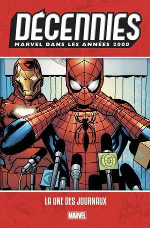 Décennies - Marvel dans les années 2000 1 - DÉCENNIES : MARVEL DANS LES ANNÉES 2000