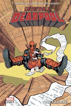 Marvel Legacy - Despicable Deadpool # 2 TPB hardcover (cartonnée)