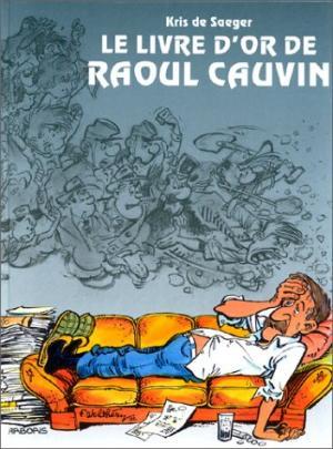 Le livre d'or de Raoul Cauvin édition simple