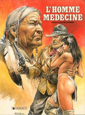 L'homme médecine édition simple
