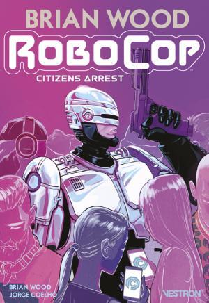 Robocop - Citizens Arrest édition TPB softcover (souple)