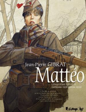 Mattéo 5 - Cinquième époque (Septembre 1936 - janvier 1939)