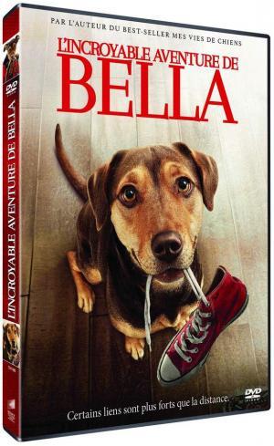 L'Incroyable aventure de Bella édition simple