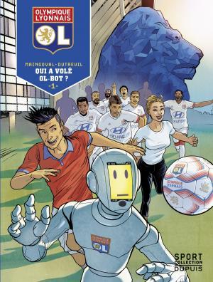 Olympique Lyonnais 1 - Qui a volé OL-Bot ?