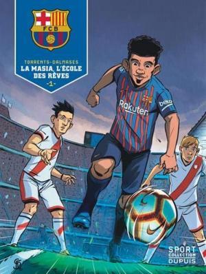 F.C. Barcelone 1 - La Masia, l'école des rêves 1/3
