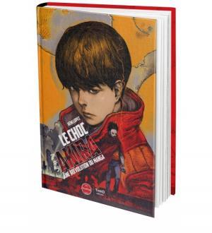 Le choc Akira : Une [r]évolution du manga  First print