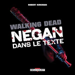 Walking Dead - Negan  Hors série