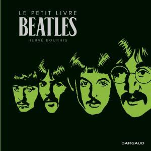 Le petit livre des Beatles édition Réédition 2019