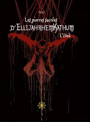 Les pierres sacrées d'ELLIJAHRHEMKATHUM édition Edition spéciale