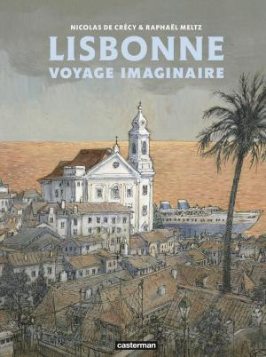 Lisbonne, Voyage Imaginaire  Réédition 2019