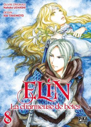 Elin, la charmeuse de bêtes T.8