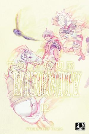 To your eternity T.12
