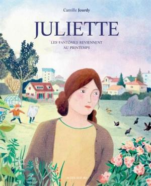 JULIETTE - Les fantômes reviennent au printemps édition simple