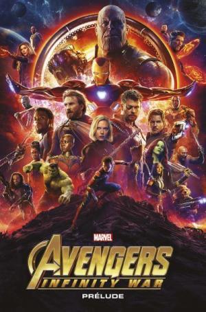 Marvel cinématique Universe - Avengers - Infinity war édition TPB Hardcover (cartonnée)