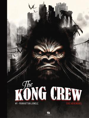 The Kong Crew édition simple