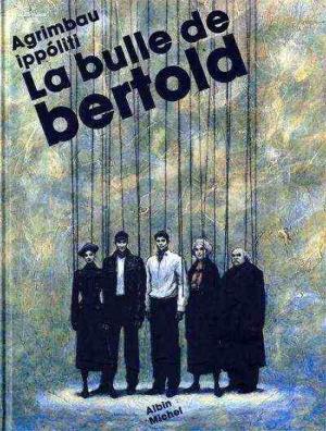 La bulle de Bertold édition simple