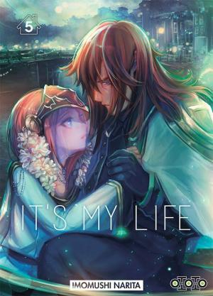 couverture, jaquette It's my life 5  (Ototo Manga)