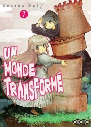 Un Monde Transformé T.2